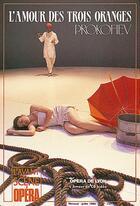 Couverture du livre « L'avant-scène opéra N.133 ; l'amour des trois oranges » de Serguei Prokofiev aux éditions L'avant-scene Opera