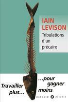 Couverture du livre « Tribulations d'un précaire » de Iain Levison aux éditions Liana Levi