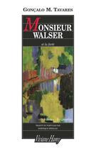 Couverture du livre « Monsieur Walser et la forêt » de Goncalo M. Tavares aux éditions Viviane Hamy