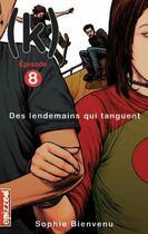 Couverture du livre « (k) t.8 ; des lendemains qui tanguent » de Sophie Bienvenu aux éditions Courte Echelle