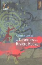 Couverture du livre « Les cavernes de la rivière rouge » de Claude Cenac aux éditions Navire En Pleine Ville