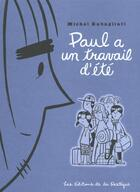 Couverture du livre « Paul a un travail d'été » de Rabagliati Michel aux éditions La Pasteque