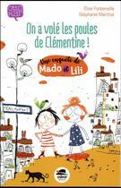 Couverture du livre « On a volé les poules de Clémentine ! » de Elise Fontenaille et Stephanie Marchal aux éditions Oskar