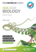 Couverture du livre « My Revision Notes: AQA GCSE Biology (for A to C) » de Boyle Mike aux éditions Hodder Education Digital