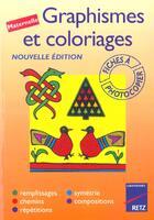 Couverture du livre « Graphisme et coloriage ; maternelle ; fiches à photocopier » de Helene Baron aux éditions Retz