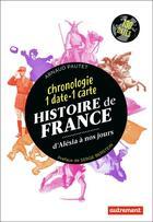 Couverture du livre « Histoire de France ; d'Alésia à nos jours » de Arnaud Pautet aux éditions Autrement