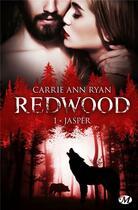 Couverture du livre « Redwood T.1 ; Jasper » de Ryan Carrie Ann aux éditions Milady
