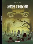 Couverture du livre « Comptine d'halloween t.3 ; révélations » de Callede et Denys aux éditions Delcourt