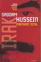 Couverture du livre « L'Irak de Saddam Hussein ; portrait total » de Christian Chesnot et Georges Malbrunot aux éditions Editions 1