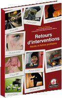 Couverture du livre « Retours d'interventions ; récits et fiches pratiques » de Goudenove N aux éditions Papyrus