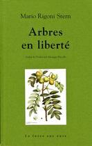 Couverture du livre « Arbres en liberté » de Mario Rigoni Stern aux éditions La Fosse Aux Ours