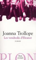 Couverture du livre « Les vendredis d'Eleanor » de Joanna Trollope aux éditions Plon