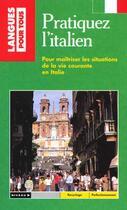 Couverture du livre « Pratiquez L'Italien » de Noaro aux éditions Pocket