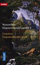Couverture du livre « Nouvelles hispano-américaines t.1 » de Collectif aux éditions Pocket