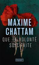 Couverture du livre « Que ta volonté soit faite » de Maxime Chattam aux éditions Pocket