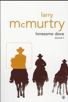 Couverture du livre « Lonesome Dove T.2 » de Larry Mcmurtry aux éditions Gallmeister