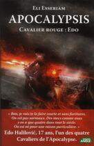 Couverture du livre « Apocalypsis ; cavalier rouge ; edo » de Eli Esseriam aux éditions Nouvel Angle