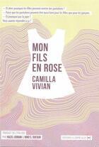 Couverture du livre « Mon fils en rose » de Camilla Vivian aux éditions La Contre Allee