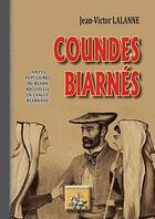 Couverture du livre « Coundes biarnés ; contes populaires du Béarn recueillis en langue béarnaise » de Jean-Victor Lalanne aux éditions Editions Des Regionalismes