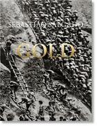 Couverture du livre « Sebastião Salgado ; gold » de Alan Riding et Sebastiao Salgado et Lelia Wanick Salgado aux éditions Taschen