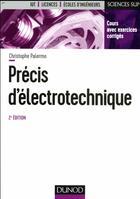 Couverture du livre « Précis d'électrotechnique ; l'essentiel du cours, exercices avec corrigés détaillés (2e édition) » de Christophe Palermo aux éditions Dunod