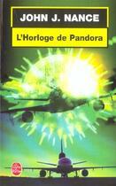 Couverture du livre « L'Horloge De Pandora » de Nance-J.J aux éditions Lgf