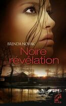 Couverture du livre « Noire révélation » de Brenda Novak aux éditions Harlequin