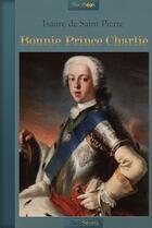 Couverture du livre « Bonnie Prince Charlie » de Isaure De Saint Pierre aux éditions Neobook
