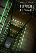 Couverture du livre « Le principe de réalité » de Sophie Chabanel aux éditions Plein Jour