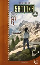 Couverture du livre « Satinka » de Sylvie Miller aux éditions Critic