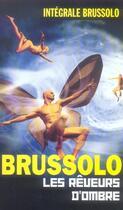 Couverture du livre « Les rêveurs d'ombre » de Brussolo-S aux éditions Vauvenargues