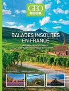 Couverture du livre « GEOBOOK ; balades insolites en France (édition 2021) » de Collectif aux éditions Geo