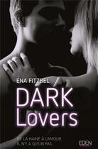 Couverture du livre « Dark lovers » de Ena Fitzbel aux éditions City