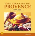 Couverture du livre « Mes recettes de provence » de Andree Angles aux éditions Auberon