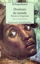 Couverture du livre « Douleurs du monde » de Arthur Schopenhauer aux éditions Rivages