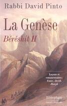 Couverture du livre « La Genese, Bereshit 2 » de David Pinto aux éditions Bibliophane-daniel Radford