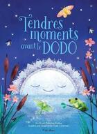Couverture du livre « Tendres moments avant le dodo » de Stephanie Fizer Coleman et Paloma Rossa aux éditions Presses Aventure