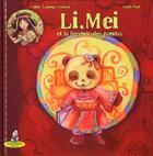 Couverture du livre « Li.Mei et la légende des pandas » de Celine Lamour-Crochet et Lucie Paul aux éditions Editions Du Coprin