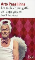 Couverture du livre « Les mille et une gaffes de l'ange gardien Ariel Auvinen » de Arto Paasilinna aux éditions Gallimard