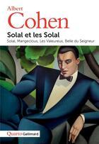 Couverture du livre « Solal et les Solal » de Albert Cohen aux éditions Gallimard