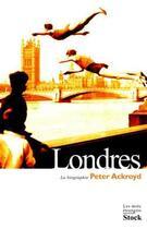 Couverture du livre « Londres » de Peter Ackroyd aux éditions Stock