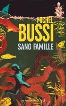 Couverture du livre « Sang famille » de Michel Bussi aux éditions Presses De La Cite