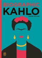 Couverture du livre « Biographic kahlo » de Sophie Collins aux éditions J'ai Lu