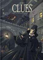 Couverture du livre « Clues t.1 ; sur les traces du passé » de Mara aux éditions Akileos
