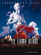 Couverture du livre « Le Lama Blanc T.1 ; le premier pas » de Alexandro Jodorowsky et Georges Bess aux éditions Humanoides Associes