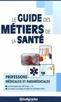 Couverture du livre « Le guide des métiers de la santé (7e édition) » de Karine Darmon aux éditions Studyrama