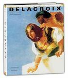 Couverture du livre « Delacroix » de Rautmann Peter aux éditions Citadelles & Mazenod