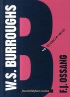Couverture du livre « William Burroughs vs formule-mort » de Ossang F.J aux éditions Nouvelles Editions Place