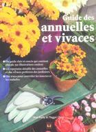 Couverture du livre « Guide des annuelles et vivaces » de Reily A. aux éditions Modus Vivendi