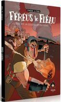 Couverture du livre « Féréüs le fléau T.1 ; fils de la colère et du vent » de Monsieur Le Chien et Mc et Odieux Connard aux éditions Makaka